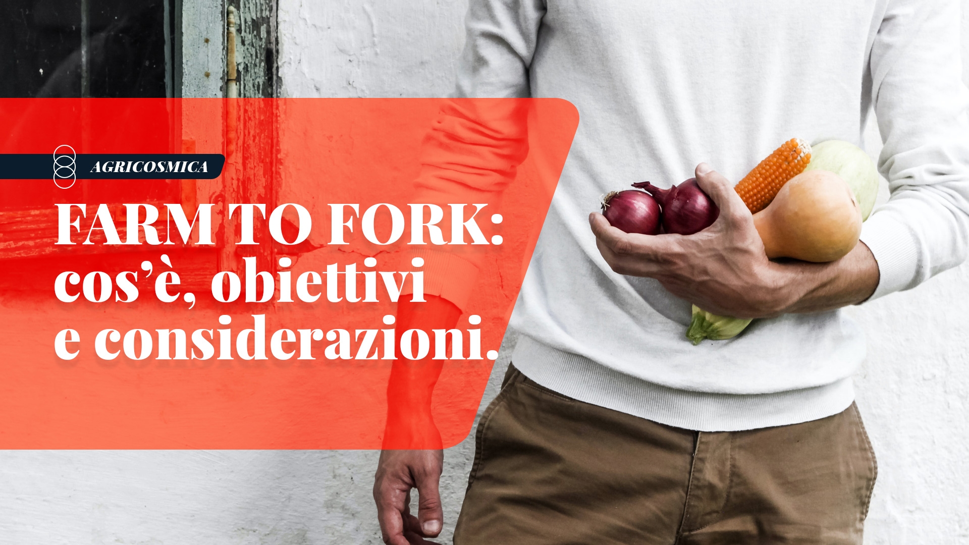 FARM TO FORK: 1 APP o UNA STRATEGIA EUROPEA?