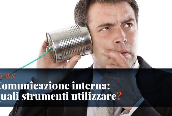 Gli strumenti della comunicazione interna